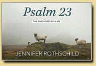 Ladies Class-Psalm 23-Jennifer Rothschild